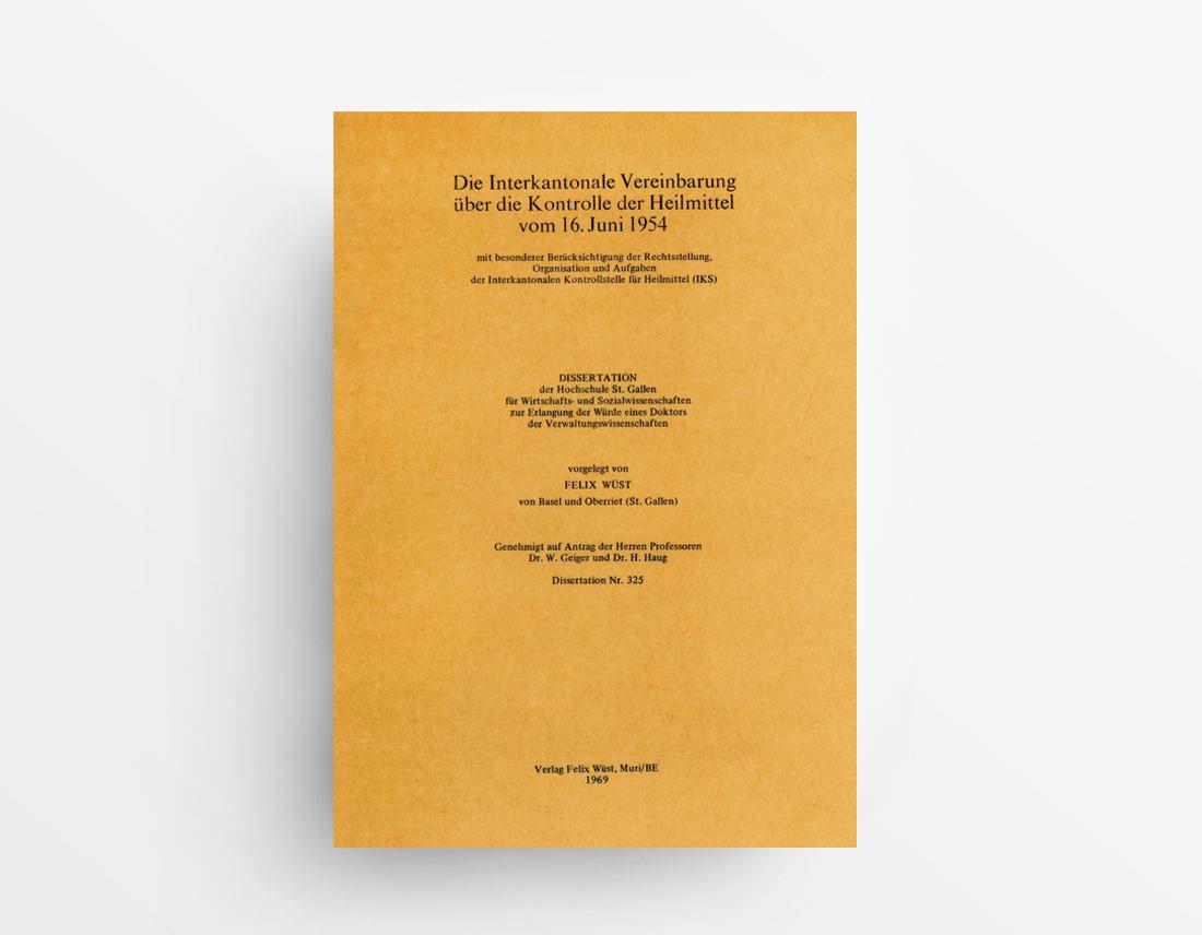 Die-Interkantonale-Vereinbarung-über-die-Kontrolle-der-Heilmittel-vom-16-Juni-1954-ISBN-978-3-033-06291-7